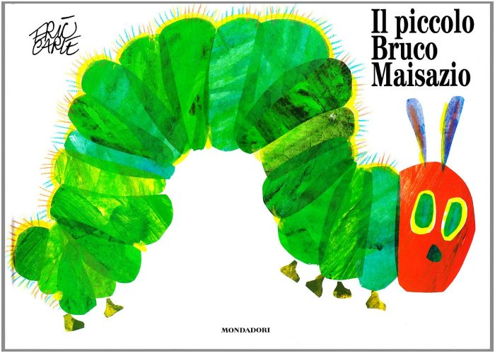 Il piccolo bruco Maisazio, di Eric Carle