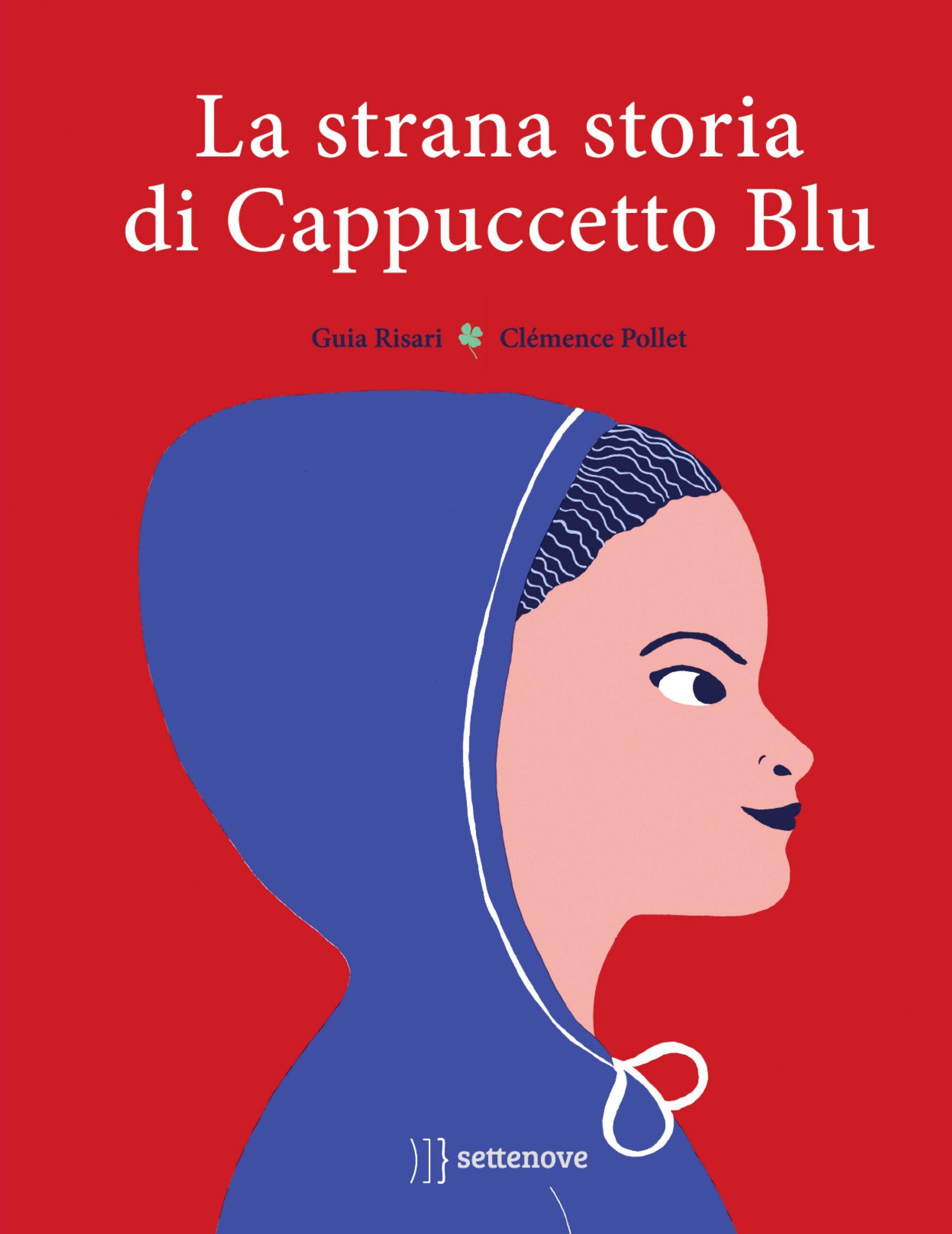 La strana storia di Cappuccetto Blu