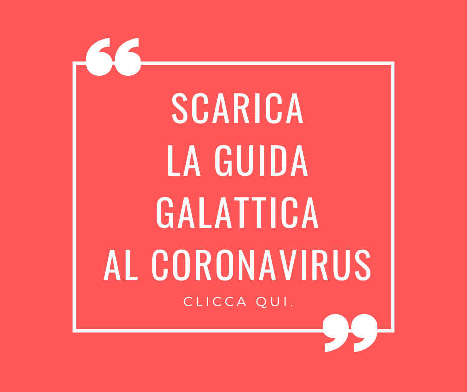 guida galattica al coronavirus